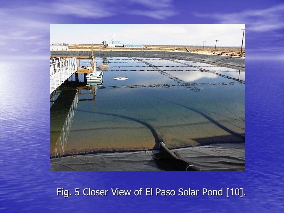 Fig. 5 Closer View of El Paso Solar Pond [10].